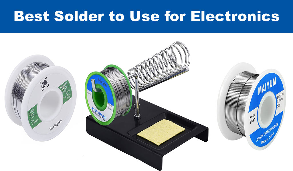 Best Solder to Use for Electronics