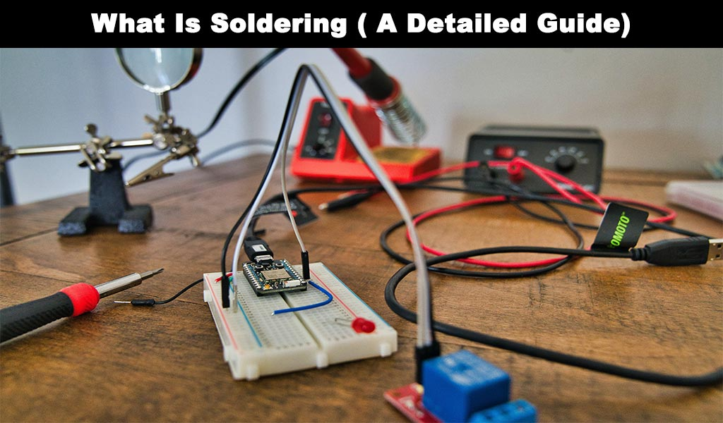 What Is Soldering